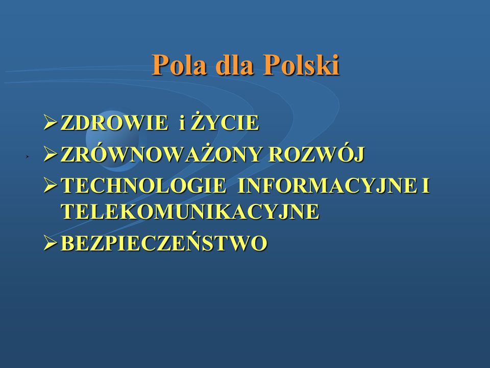 Pola dla Polski ZDROWIE i ŻYCIE ZRÓWNOWAŻONY ROZWÓJ