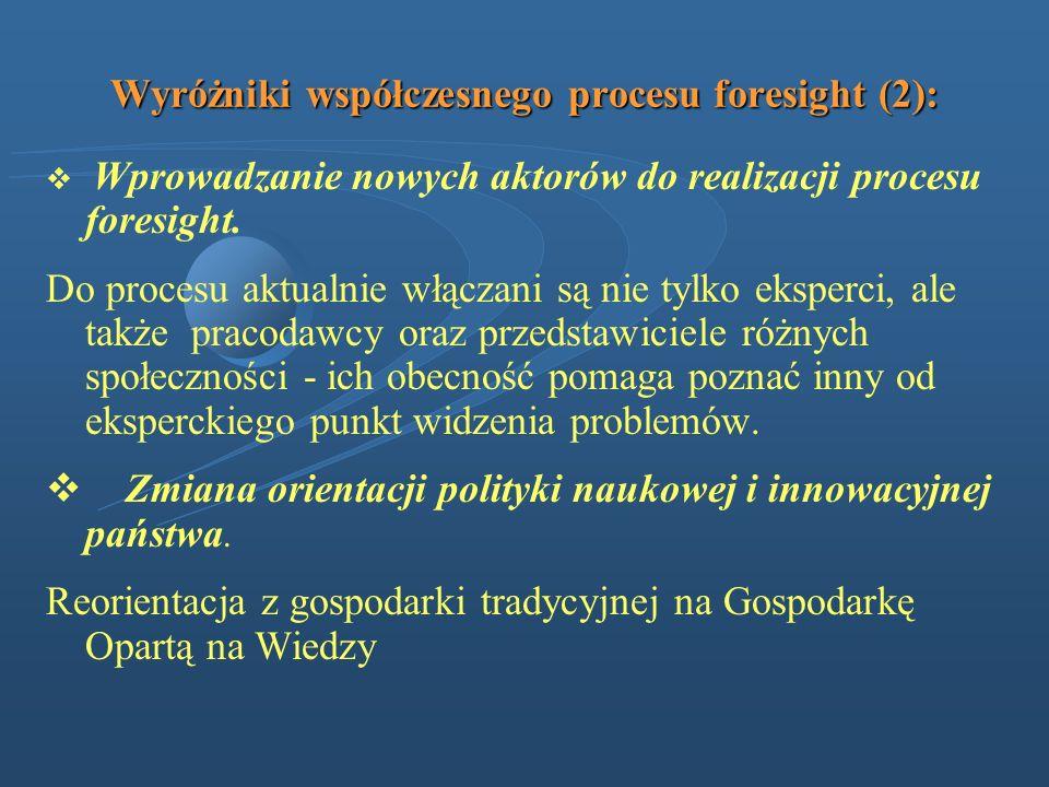 Wyróżniki współczesnego procesu foresight (2):