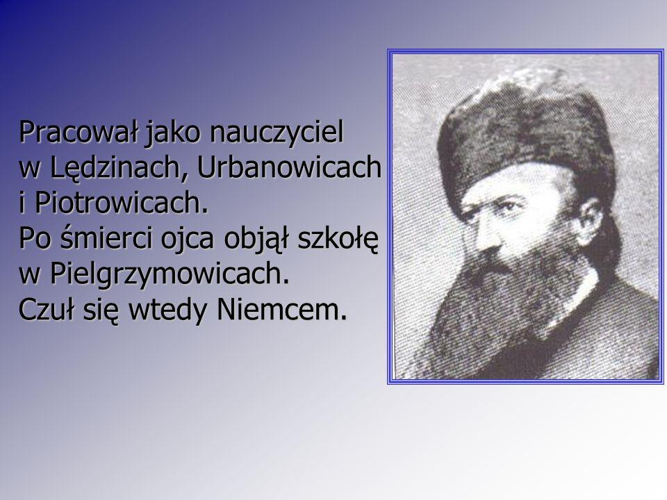 Pracował jako nauczyciel w Lędzinach, Urbanowicach i Piotrowicach