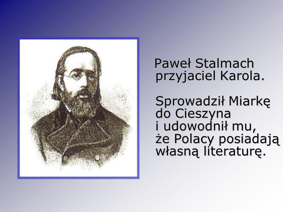 Paweł Stalmach przyjaciel Karola