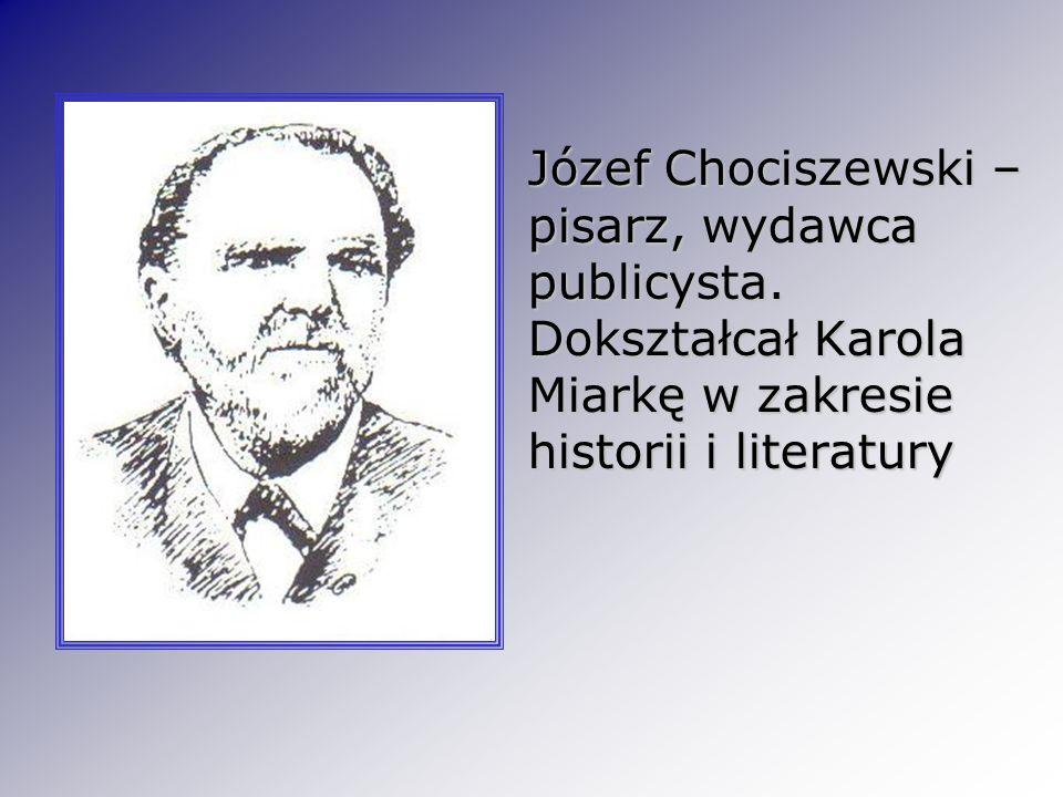 Józef Chociszewski – pisarz, wydawca publicysta