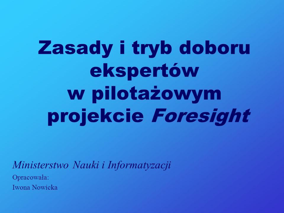 Zasady i tryb doboru ekspertów w pilotażowym projekcie Foresight