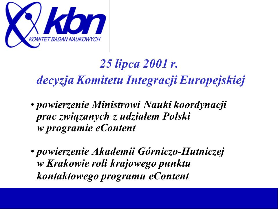 decyzja Komitetu Integracji Europejskiej