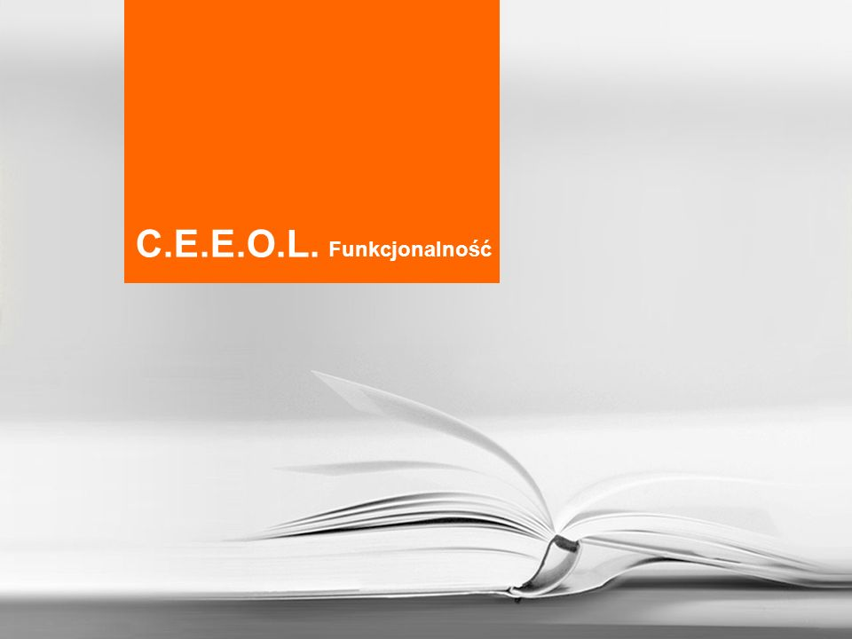 C.E.E.O.L. Funkcjonalność