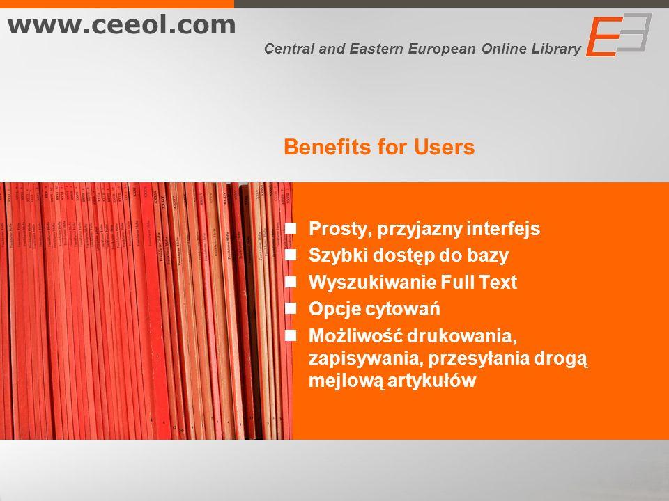 www.ceeol.com Benefits for Users Prosty, przyjazny interfejs
