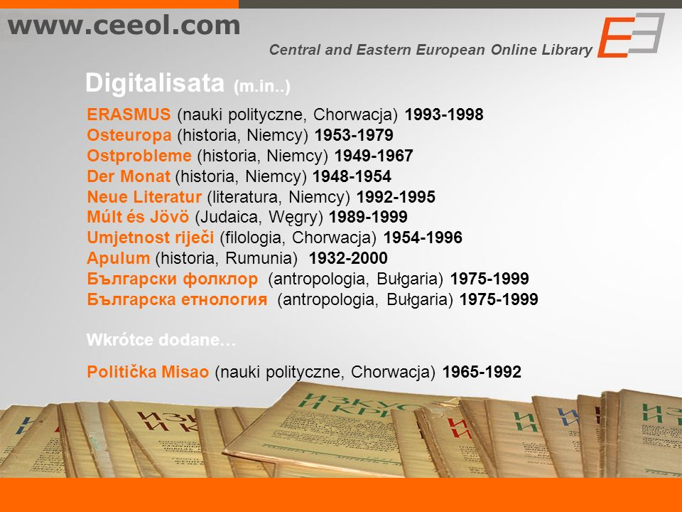 www.ceeol.com Digitalisata (m.in..)