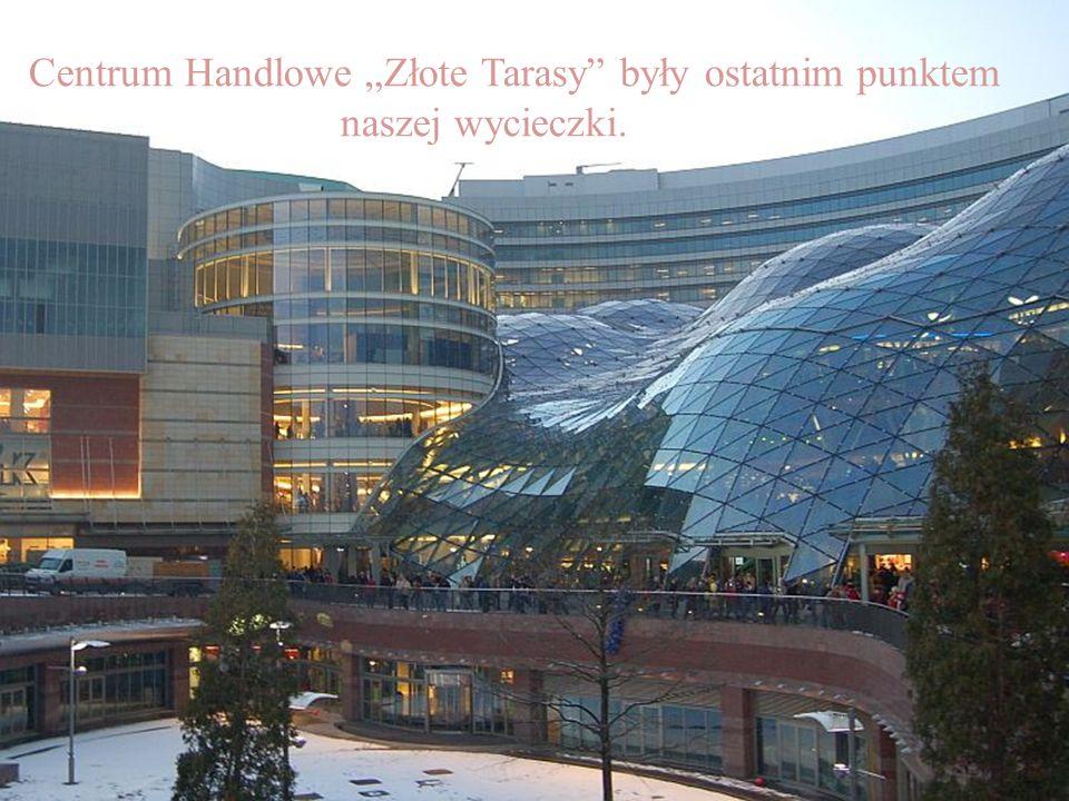 """Centrum Handlowe """"Złote Tarasy były ostatnim punktem"""
