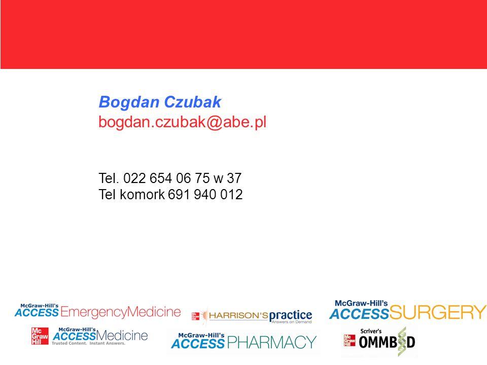 Bogdan Czubak bogdan.czubak@abe.pl Tel. 022 654 06 75 w 37