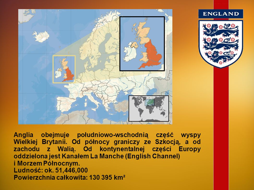 Anglia obejmuje południowo-wschodnią część wyspy Wielkiej Brytanii