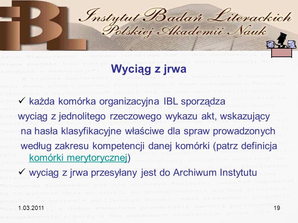 Wyciąg z jrwa każda komórka organizacyjna IBL sporządza