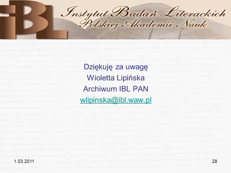 Dziękuję za uwagę Wioletta Lipińska Archiwum IBL PAN
