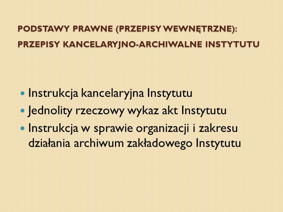 Instrukcja kancelaryjna Instytutu