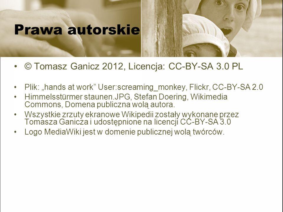 Prawa autorskie © Tomasz Ganicz 2012, Licencja: CC-BY-SA 3.0 PL