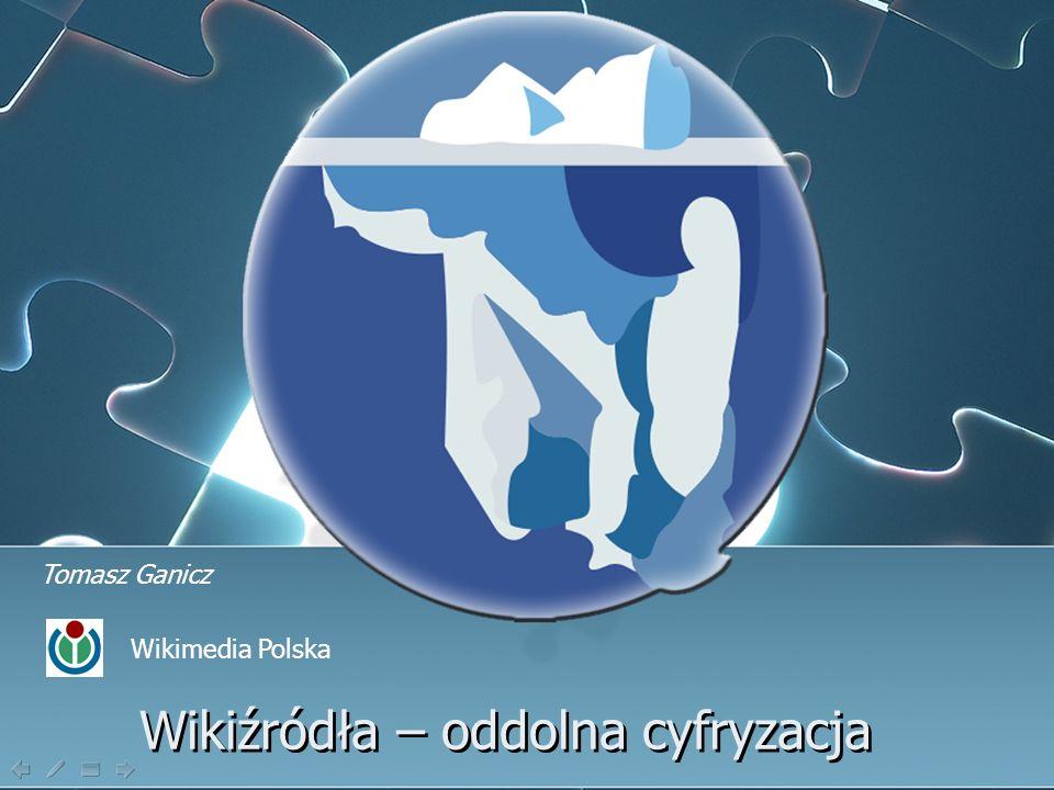Wikiźródła – oddolna cyfryzacja