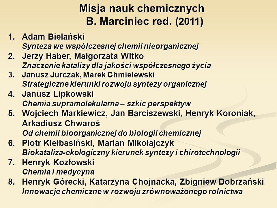 Misja nauk chemicznych B. Marciniec red. (2011)