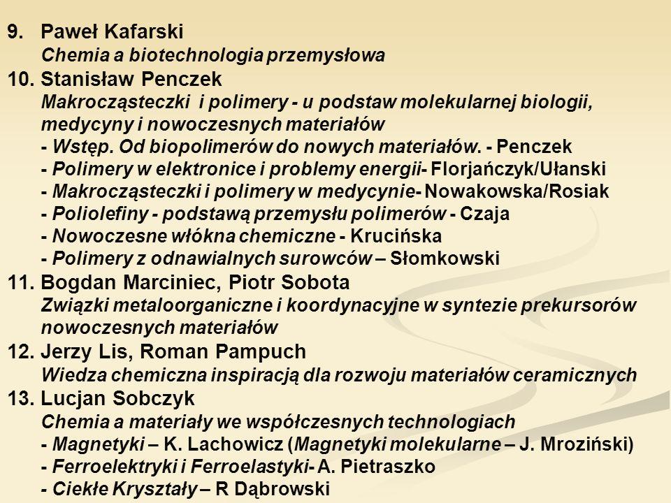 Paweł Kafarski Chemia a biotechnologia przemysłowa