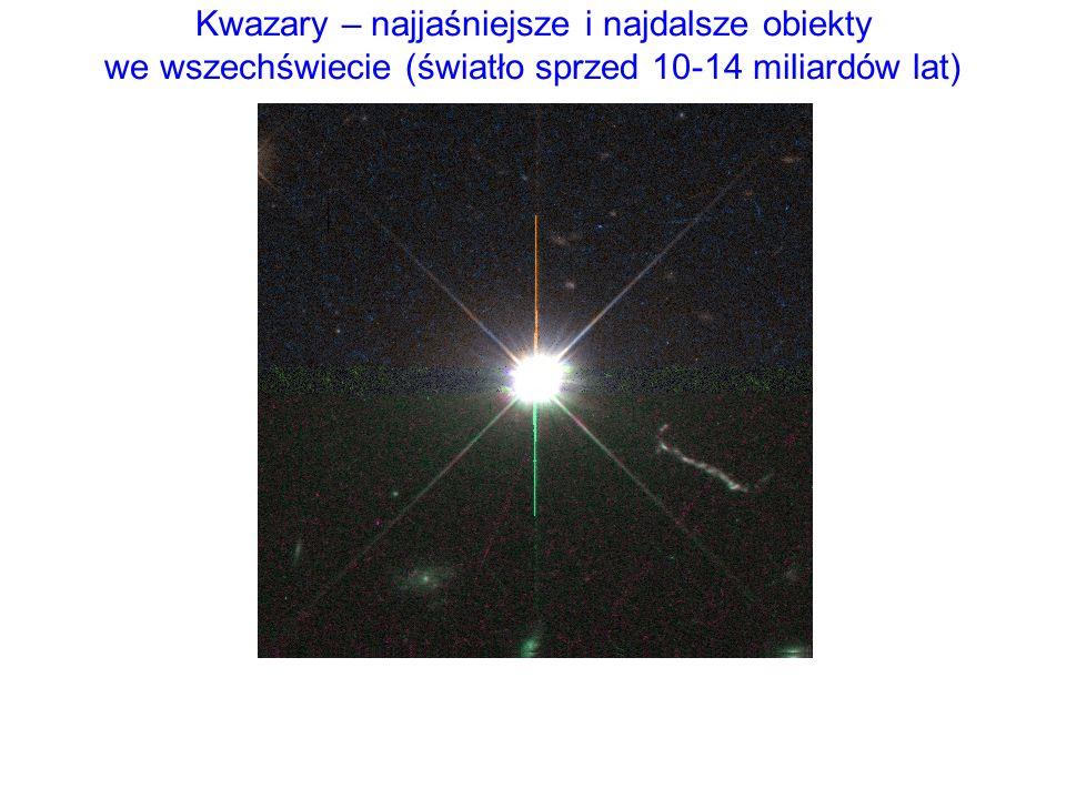 Kwazary – najjaśniejsze i najdalsze obiekty