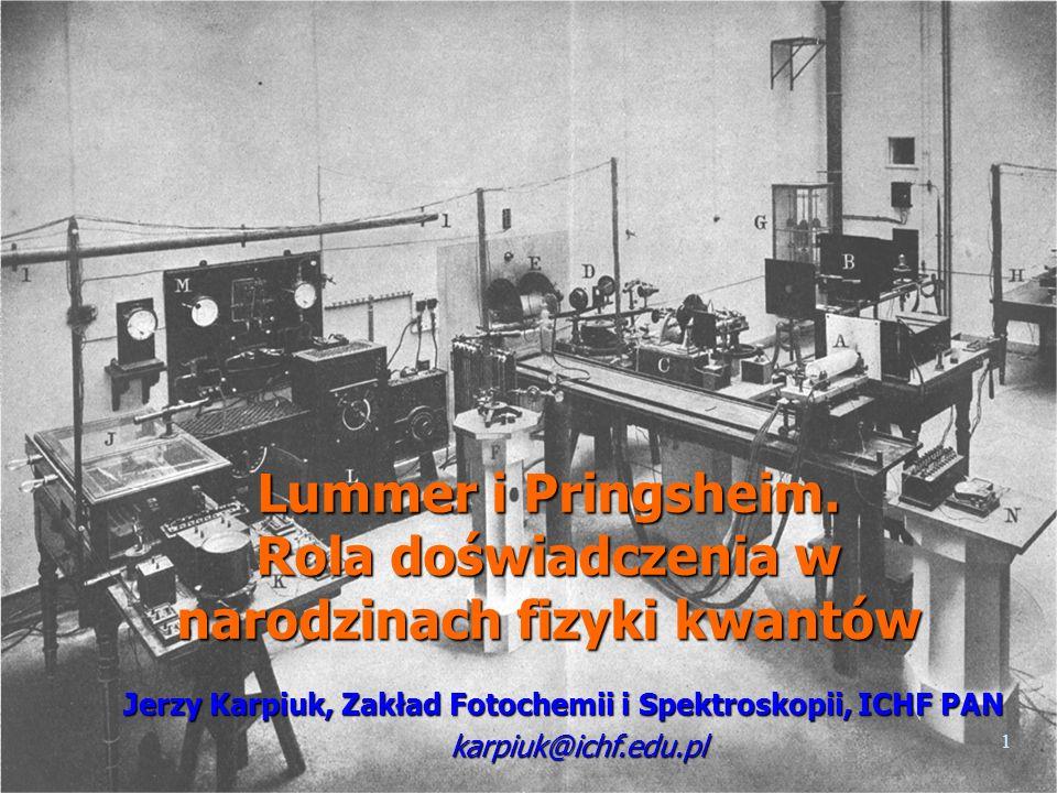Lummer i Pringsheim. Rola doświadczenia w narodzinach fizyki kwantów