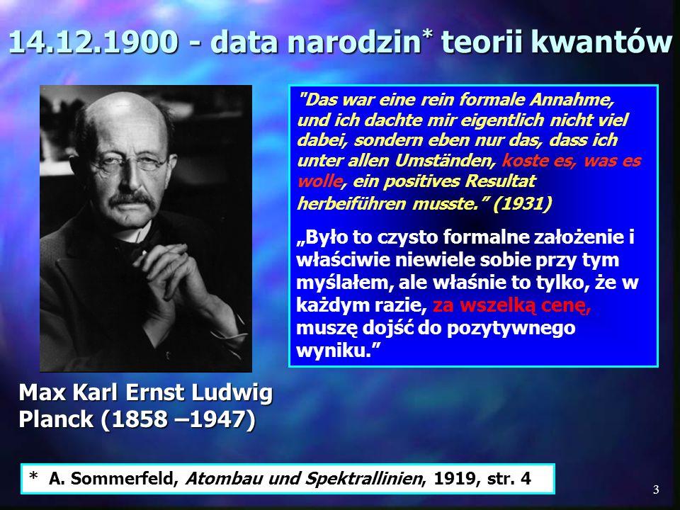 14.12.1900 - data narodzin* teorii kwantów