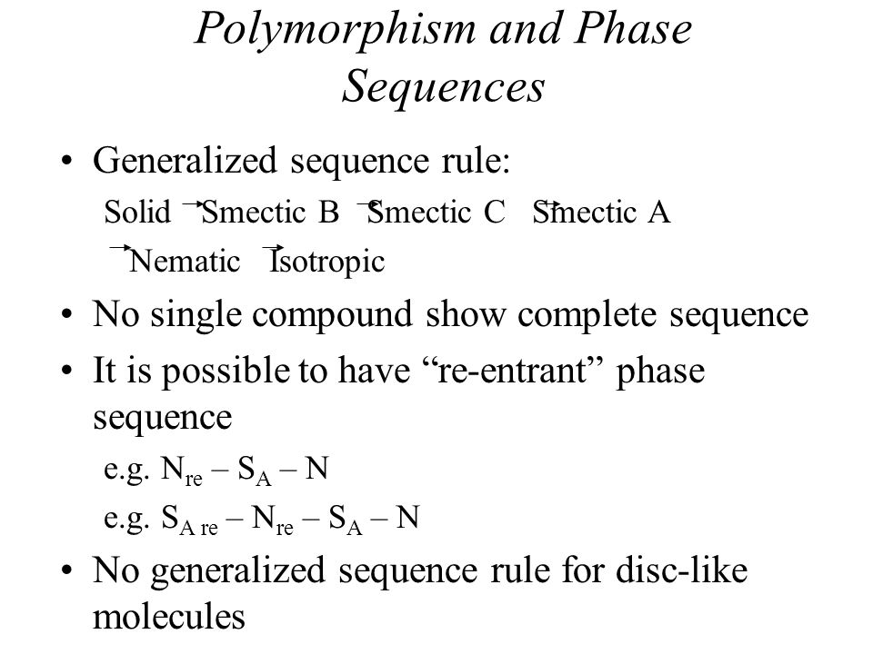 Polymorphism and Phase Sequences