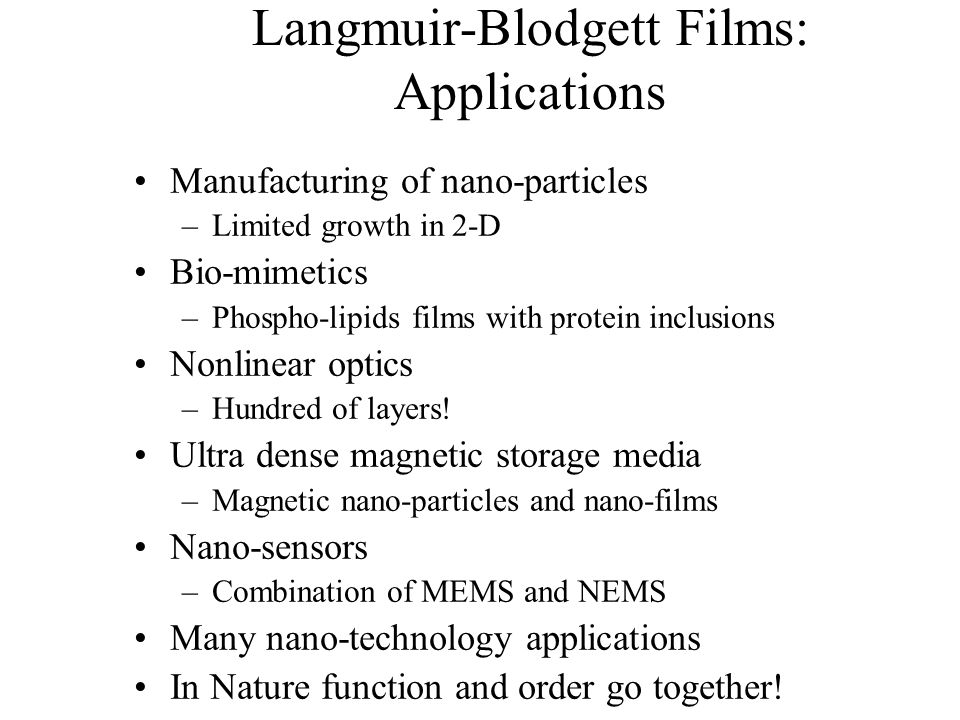 Langmuir-Blodgett Films: Applications