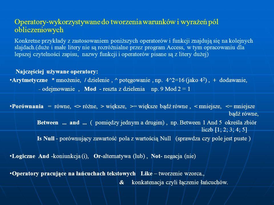 Operatory-wykorzystywane do tworzenia warunków i wyrażeń pól obliczeniowych