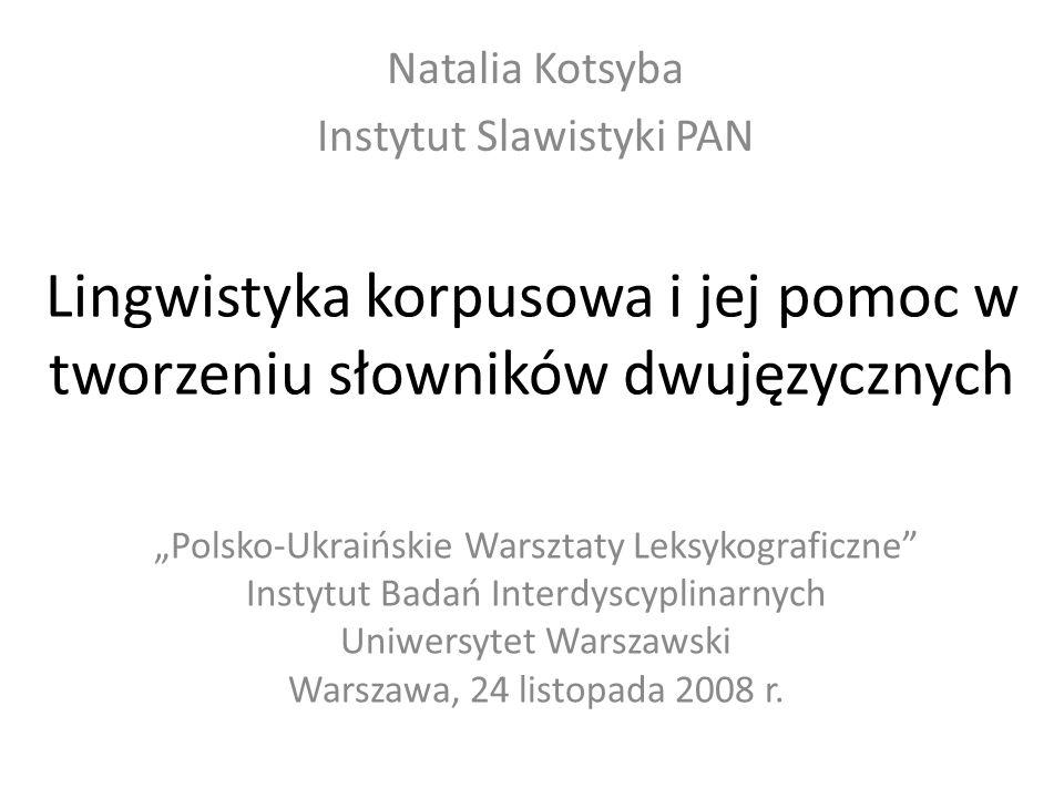Lingwistyka korpusowa i jej pomoc w tworzeniu słowników dwujęzycznych