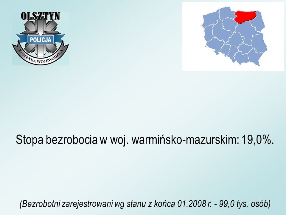 Stopa bezrobocia w woj. warmińsko-mazurskim: 19,0%.