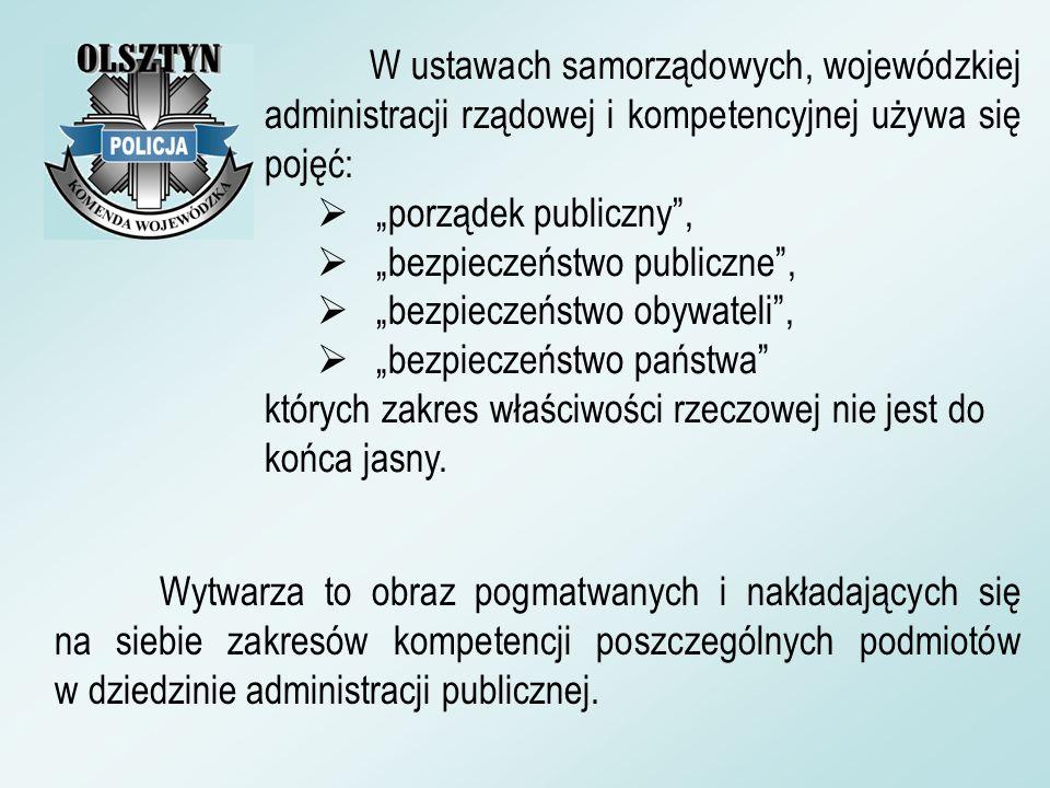W ustawach samorządowych, wojewódzkiej administracji rządowej i kompetencyjnej używa się pojęć: