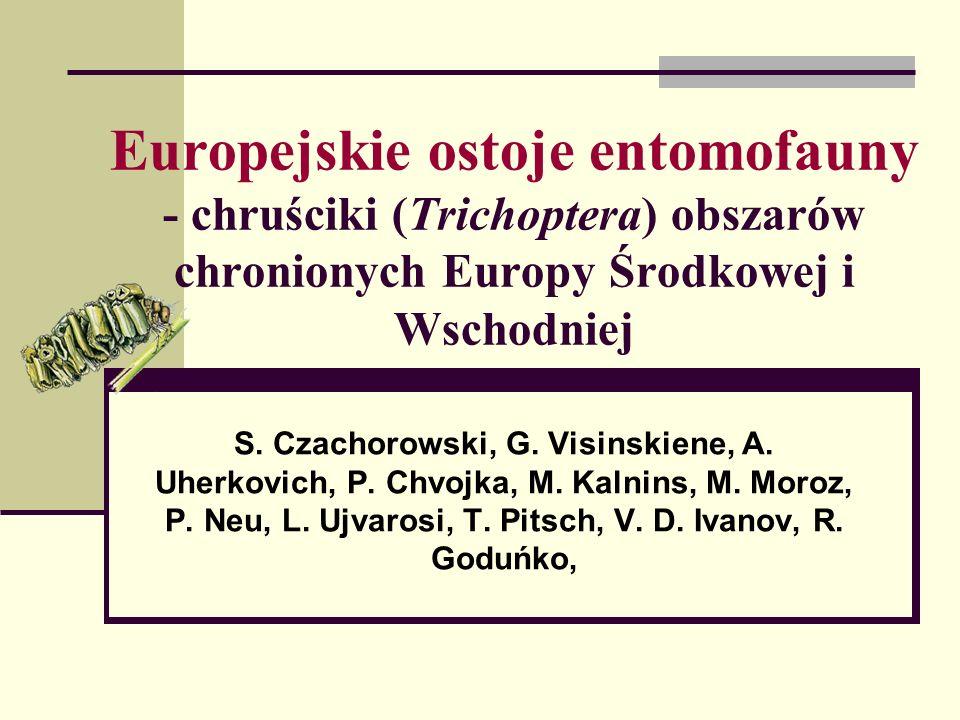 Europejskie ostoje entomofauny - chruściki (Trichoptera) obszarów chronionych Europy Środkowej i Wschodniej