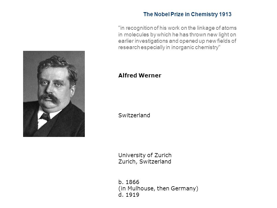 The Nobel Prize in Chemistry 1913