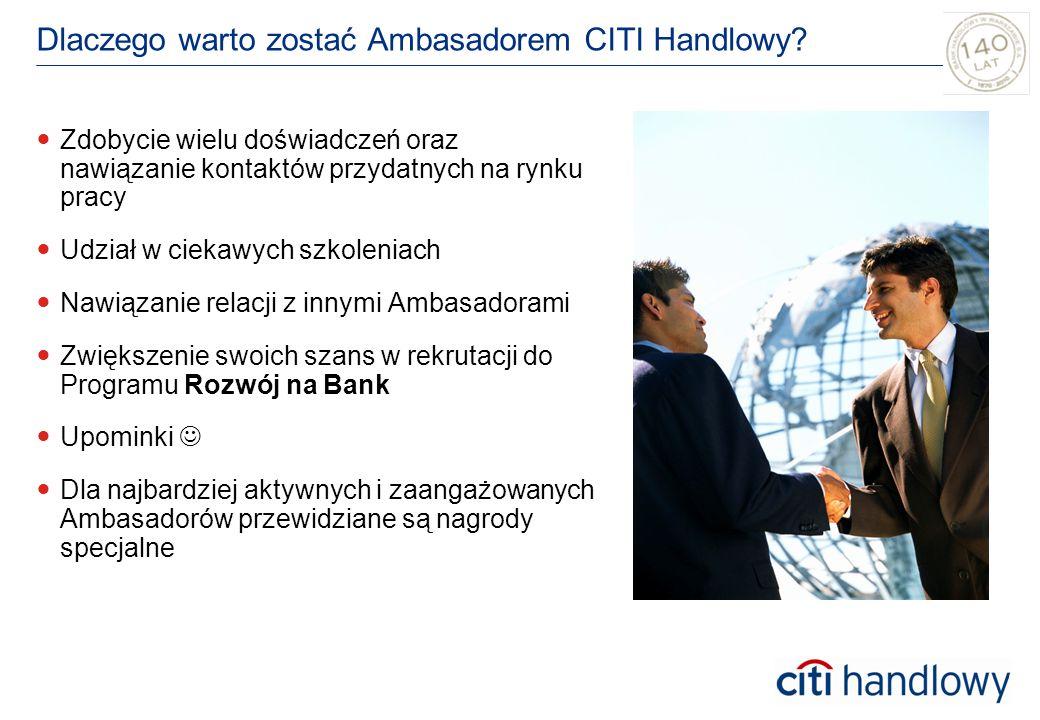 Dlaczego warto zostać Ambasadorem CITI Handlowy