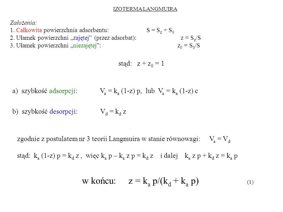 w końcu: z = ka p/(kd + ka p) (1)