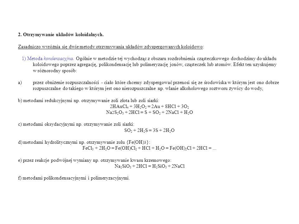 2. Otrzymywanie układów koloidalnych.