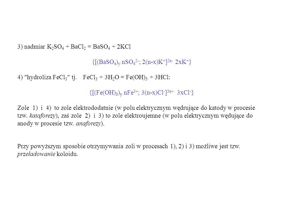 3) nadmiar K2SO4 + BaCl2 = BaSO4 + 2KCl