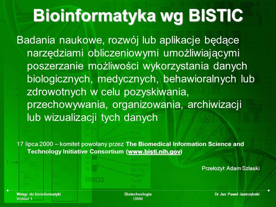 Bioinformatyka wg BISTIC