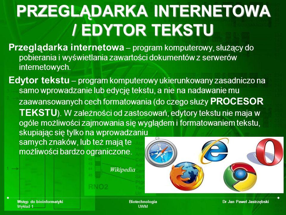 PRZEGLĄDARKA INTERNETOWA / EDYTOR TEKSTU