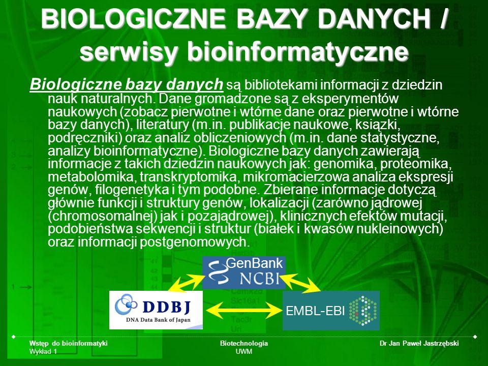 BIOLOGICZNE BAZY DANYCH / serwisy bioinformatyczne
