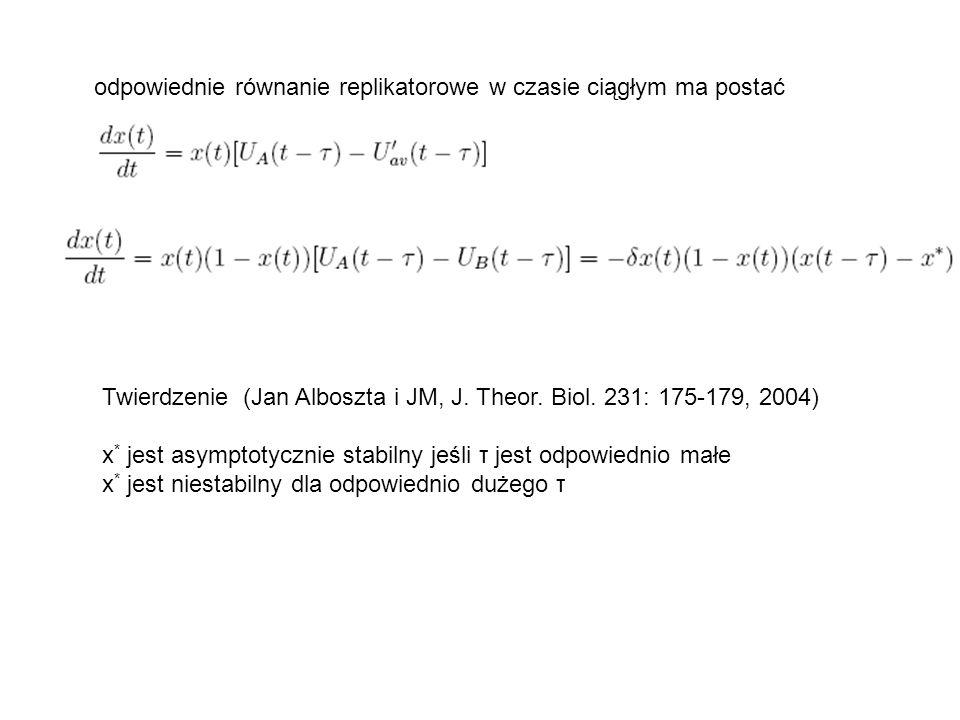 odpowiednie równanie replikatorowe w czasie ciągłym ma postać