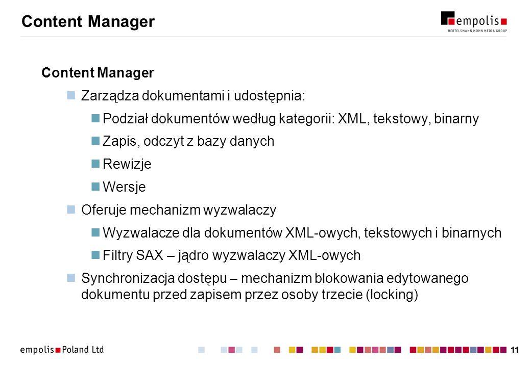 Content Manager Content Manager Zarządza dokumentami i udostępnia: