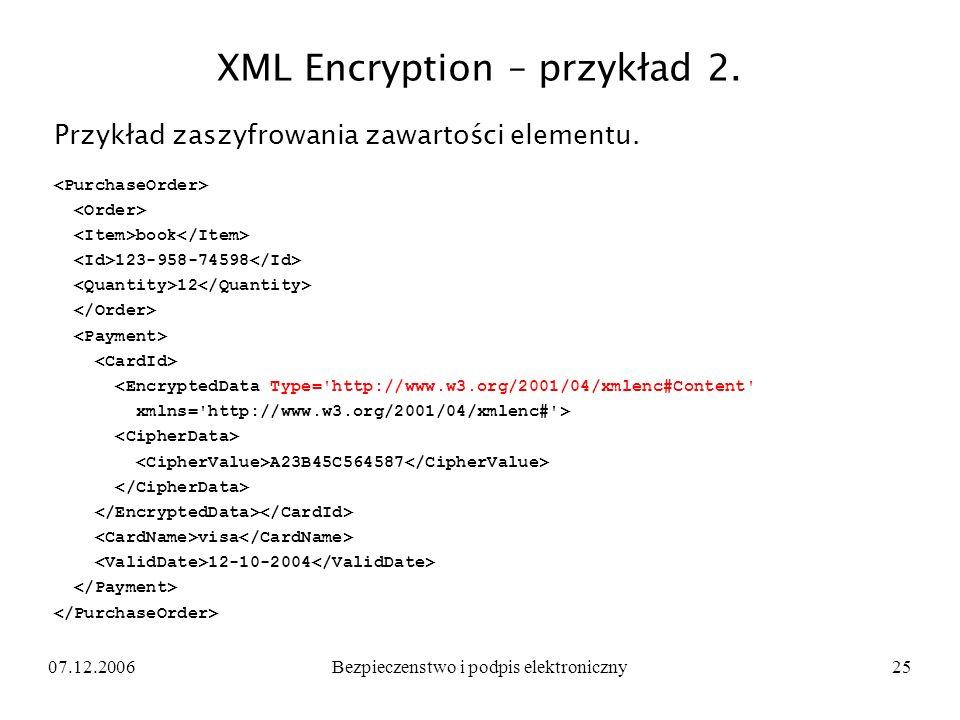 XML Encryption – przykład 2.