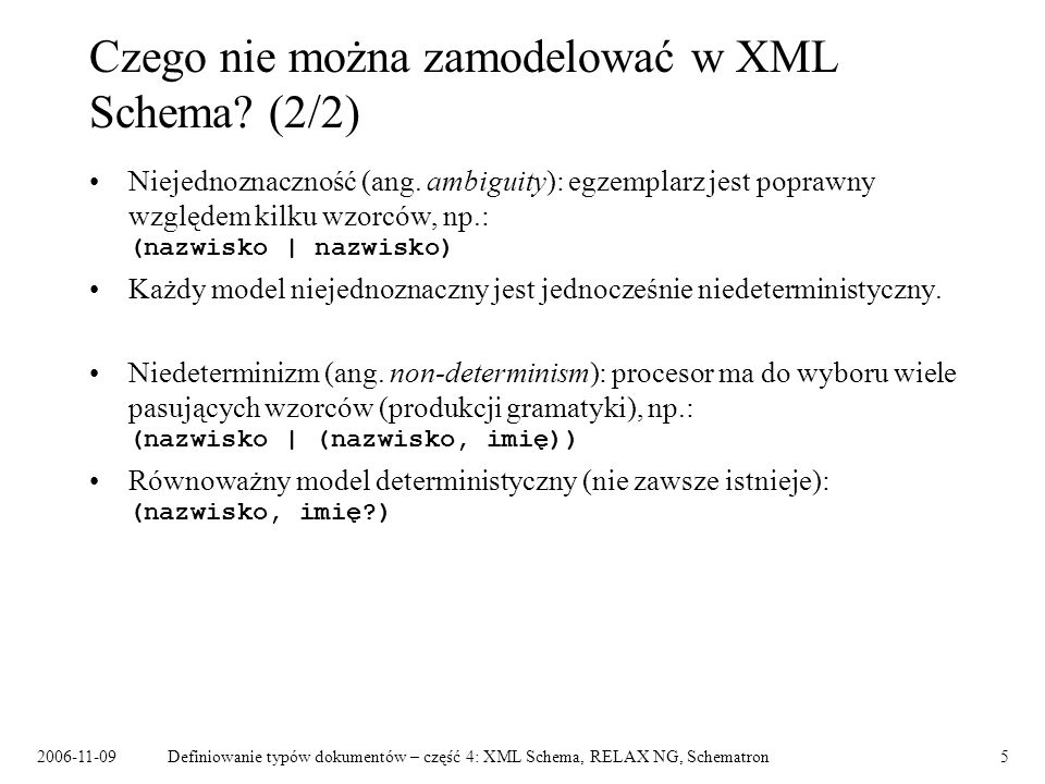 Czego nie można zamodelować w XML Schema (2/2)