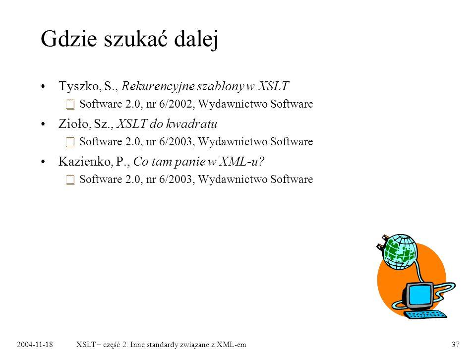 Gdzie szukać dalej Tyszko, S., Rekurencyjne szablony w XSLT