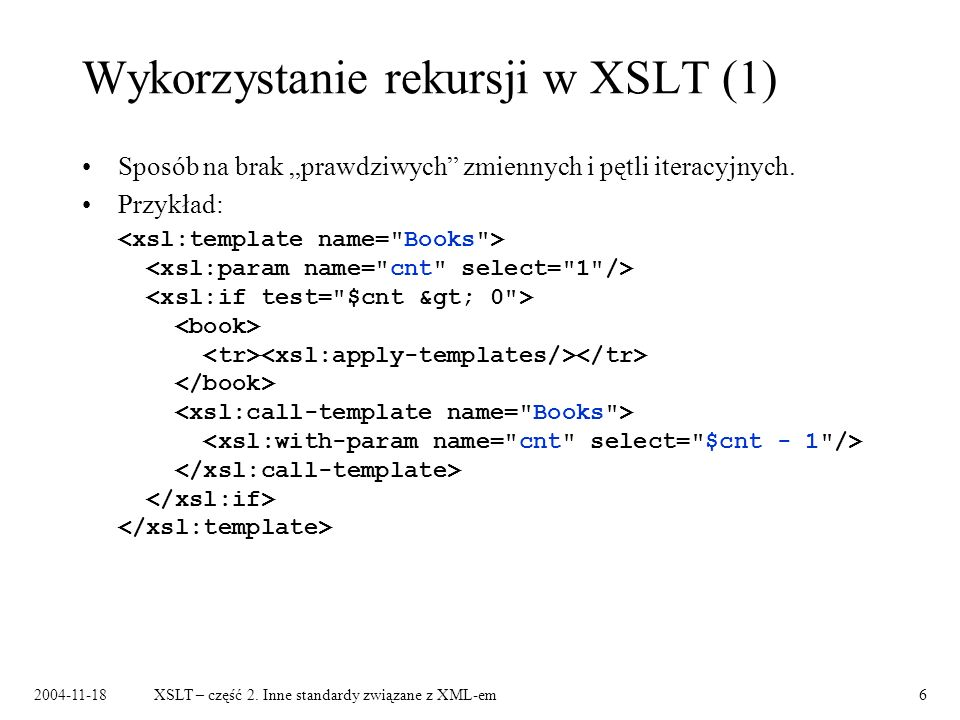 Xslt cz 2 inne standardy zwi zane z xml em ppt pobierz for Xsl named template