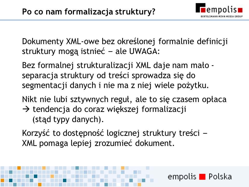 Po co nam formalizacja struktury