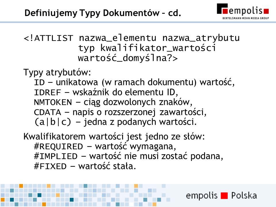Definiujemy Typy Dokumentów – cd.