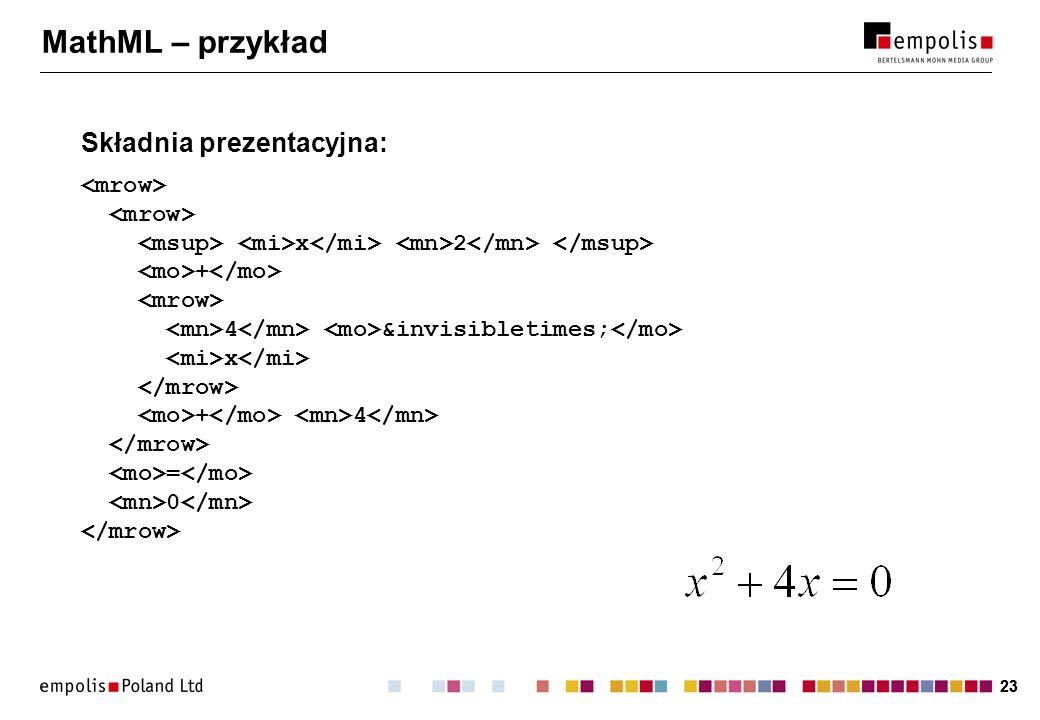 MathML – przykład Składnia prezentacyjna: <mrow>