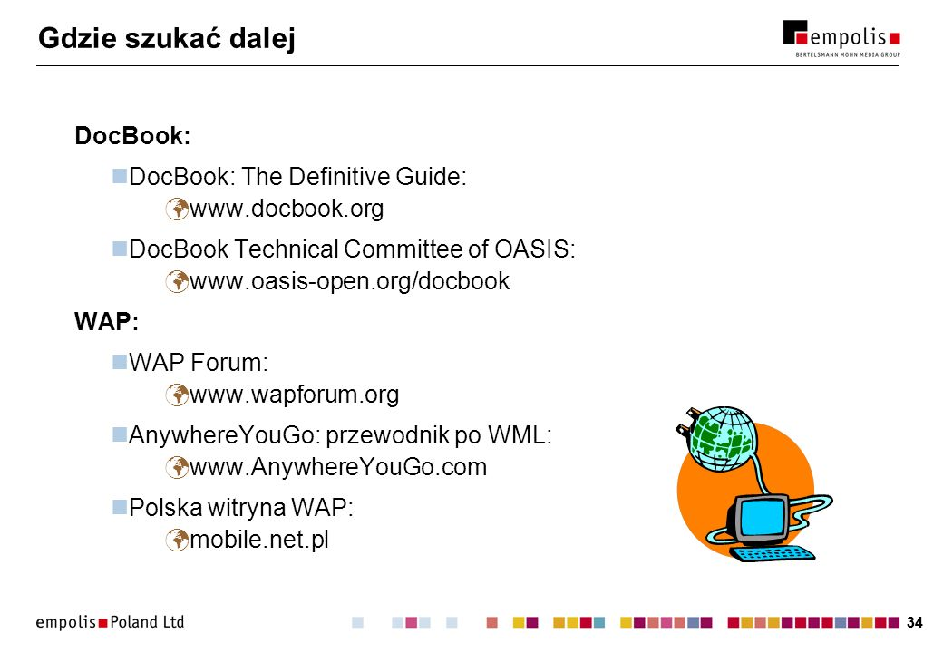 Gdzie szukać dalej DocBook: DocBook: The Definitive Guide: