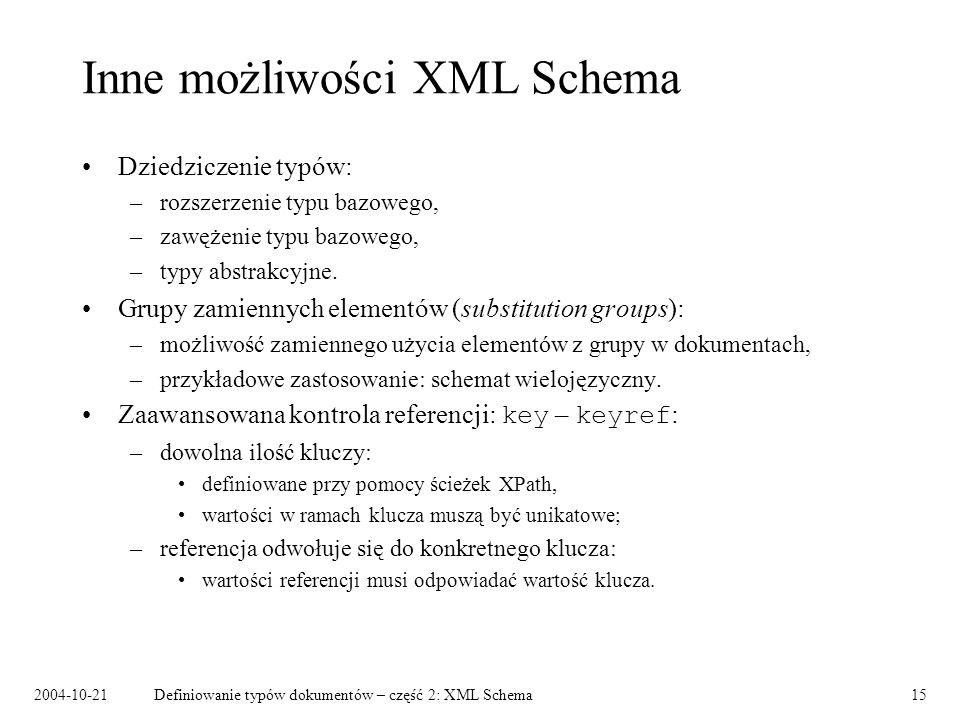 Inne możliwości XML Schema