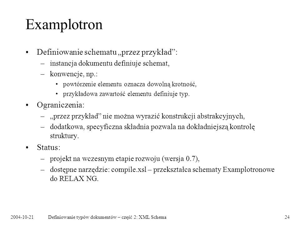 """Examplotron Definiowanie schematu """"przez przykład : Ograniczenia:"""